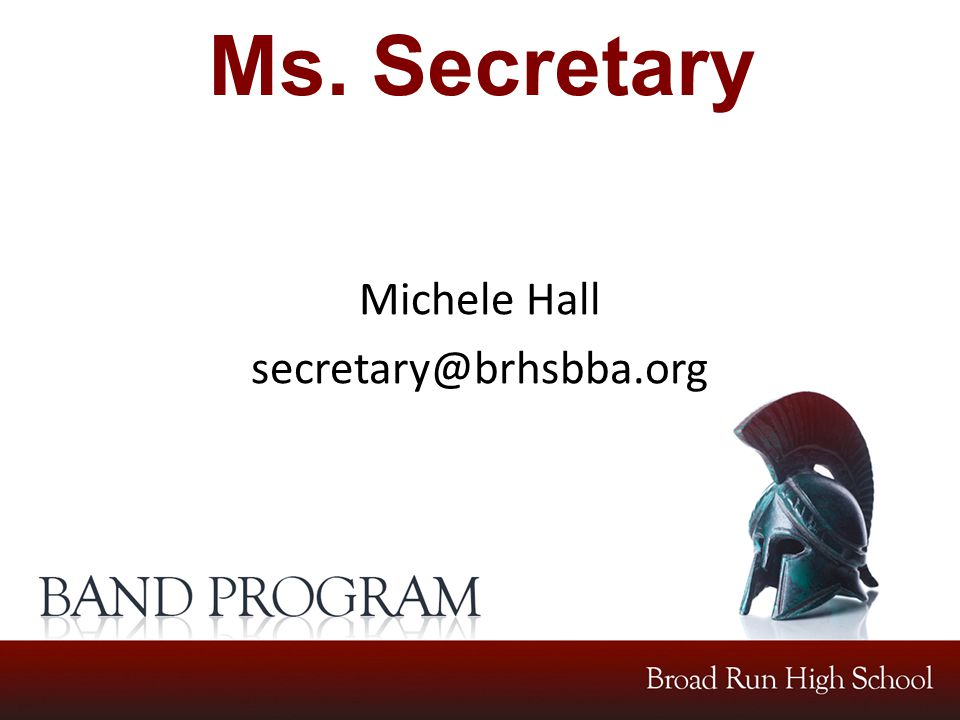 Ms. Secretary Michele Hall secretary@brhsbba.org
