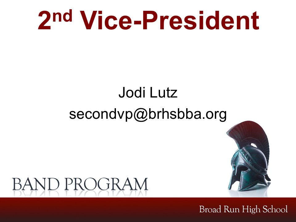 2 nd Vice-President Jodi Lutz secondvp@brhsbba.org