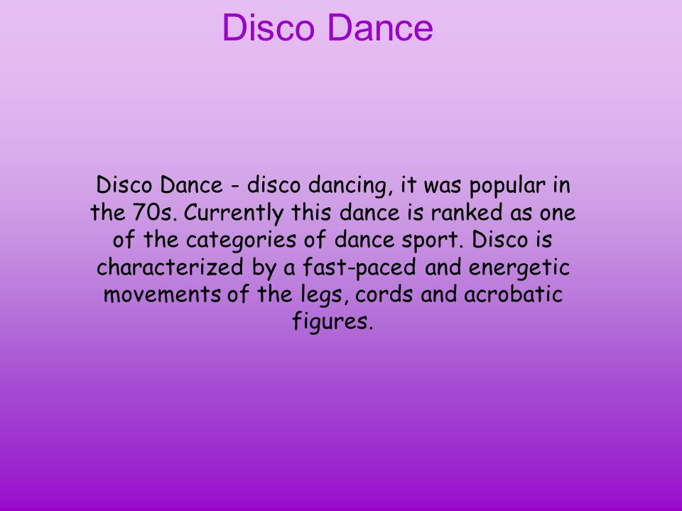 Disco Dance Disco Dance - disco dancing, it was popular in the 70s.