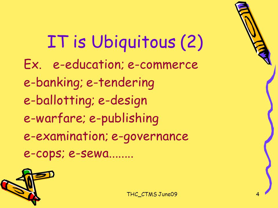 4 IT is Ubiquitous (2) Ex.