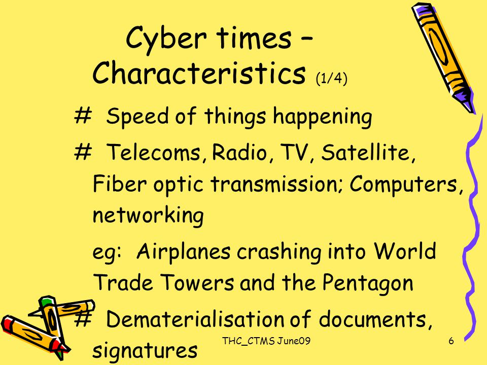 THC_CTMS June097 Cyber times - Characteristics # Irrelevance of location, Regd Office.
