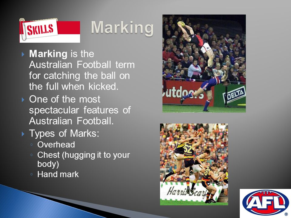 Kicking is the most important skill in Australian Football.