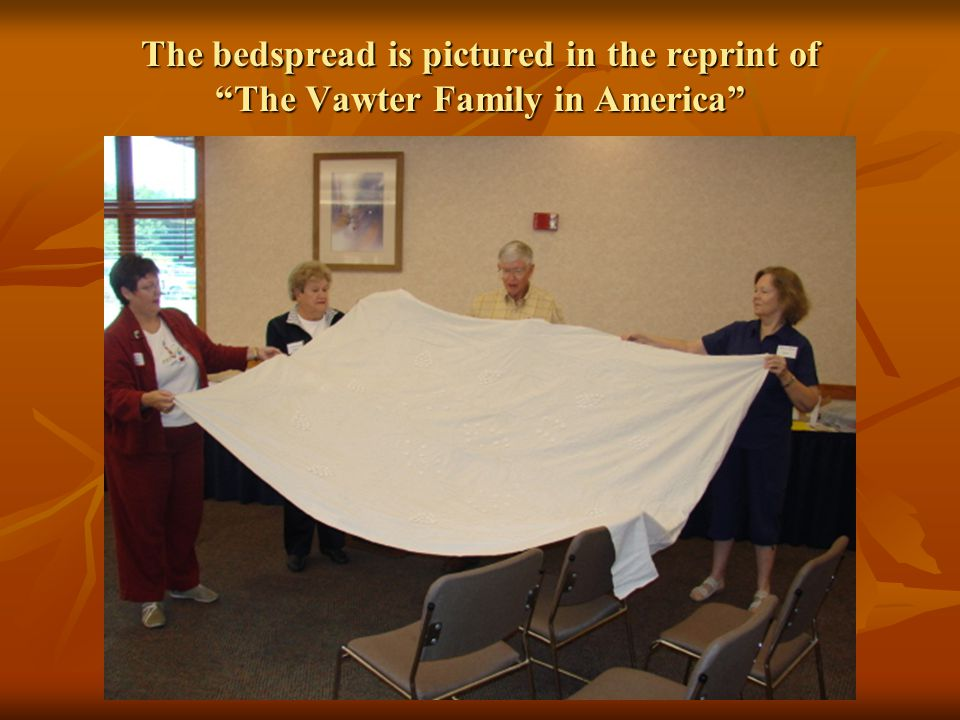 The bedspread is pictured in the reprint of The Vawter Family in America