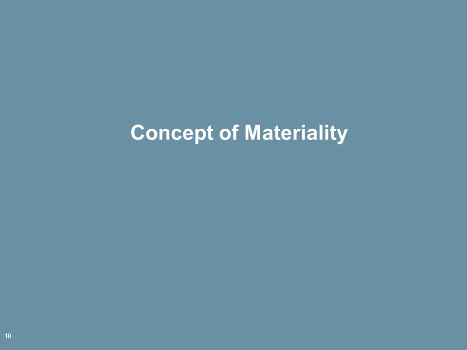 Concept of Materiality 10
