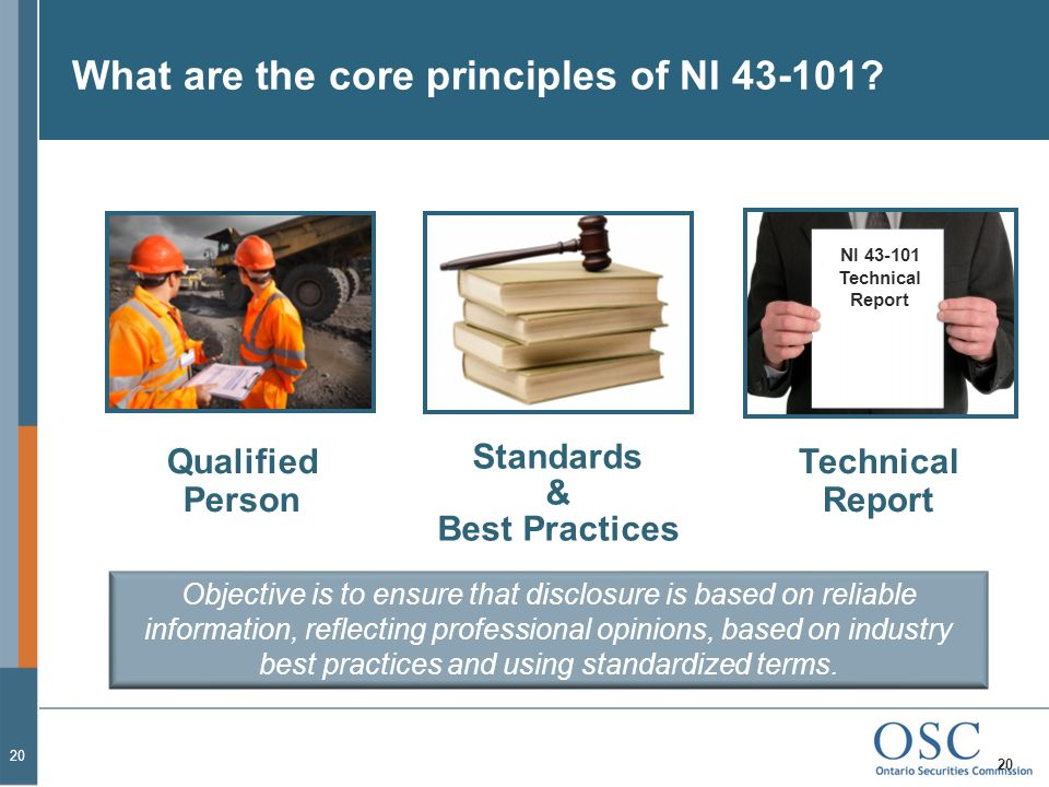 What are the core principles of NI 43-101.