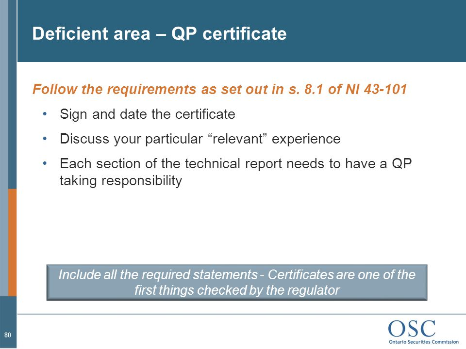 Deficient area – QP certificate Follow the requirements as set out in s.