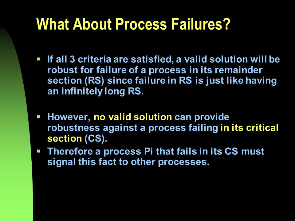 What About Process Failures.