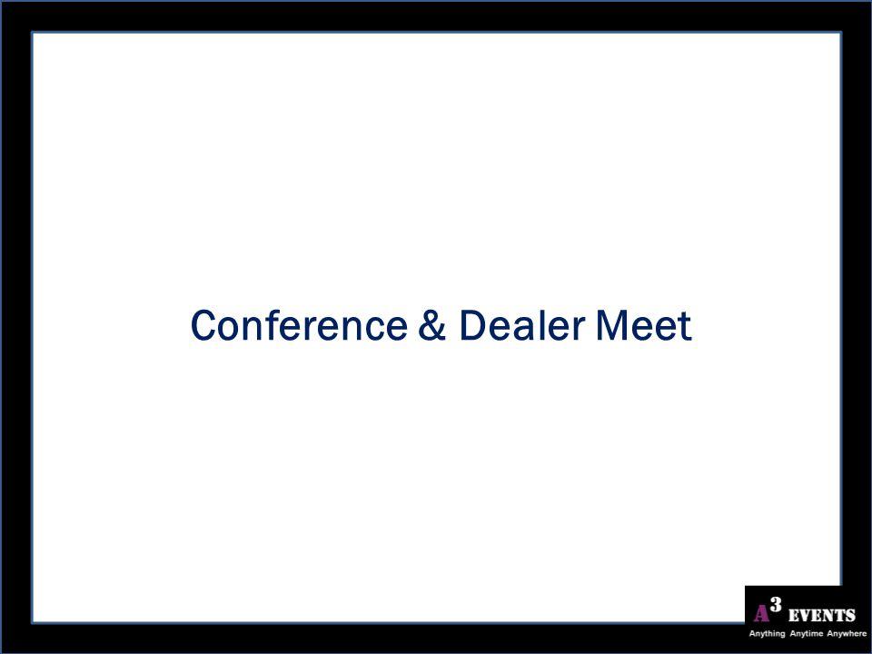 Conference & Dealer Meet