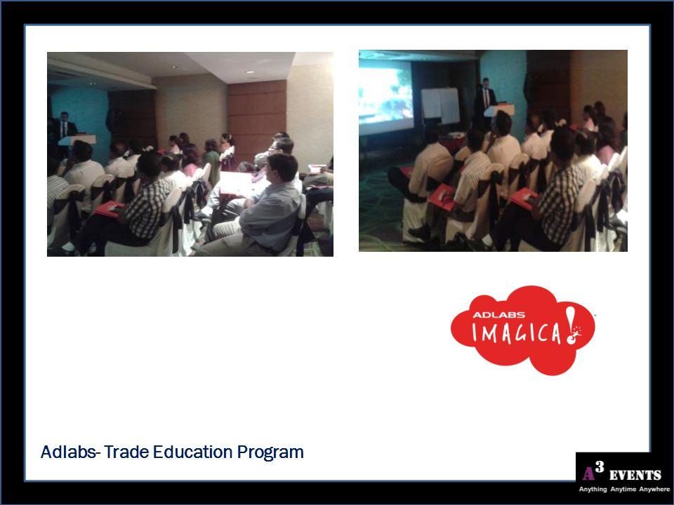 Adlabs- Trade Education Program