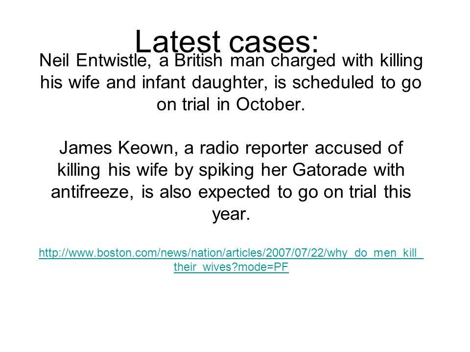 Neil Entwistle, a British man charged with killing his wife and infant daughter, is scheduled to go on trial in October.