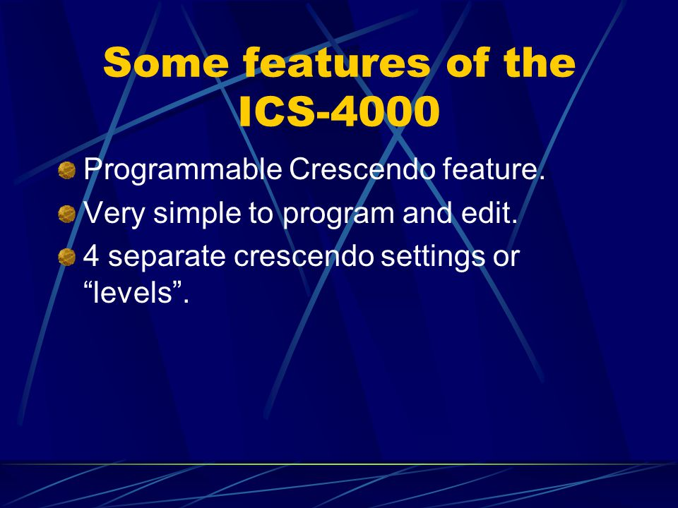 "Some features of the ICS-4000 Programmable Crescendo feature. Very simple to program and edit. 4 separate crescendo settings or ""levels""."