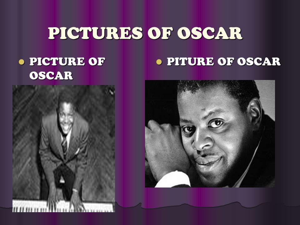 PICTURES OF OSCAR PICTURE OF OSACR PICTURE OF OSACR PICTURE OF OSCAR PICTURE OF OSCAR