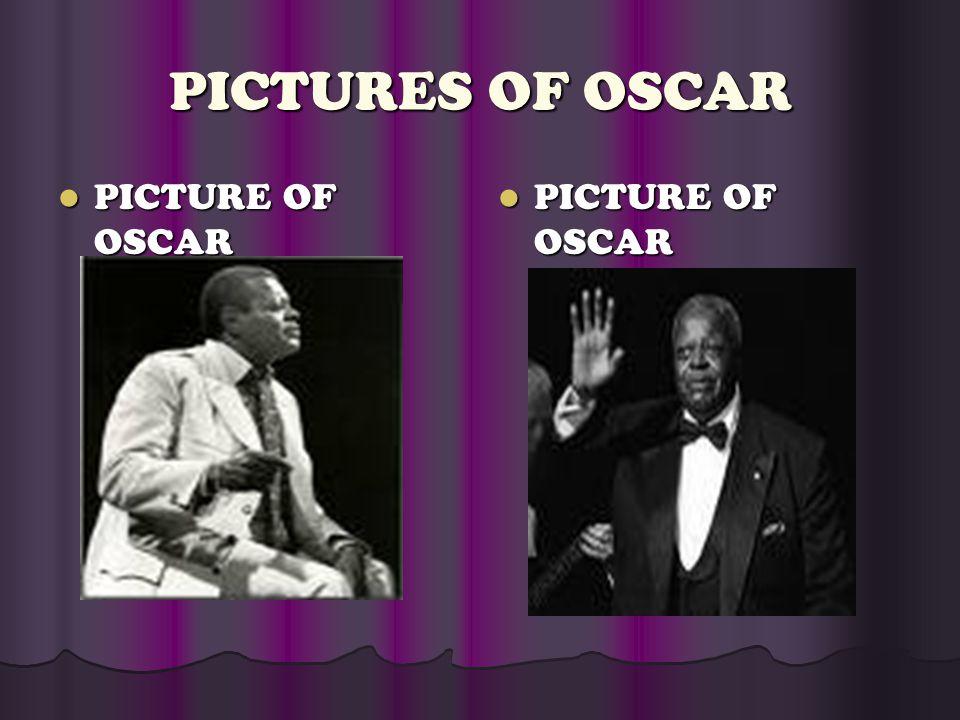 PICTURES OF OSCAR PICTURE OF OSCAR PICTURE OF OSCAR