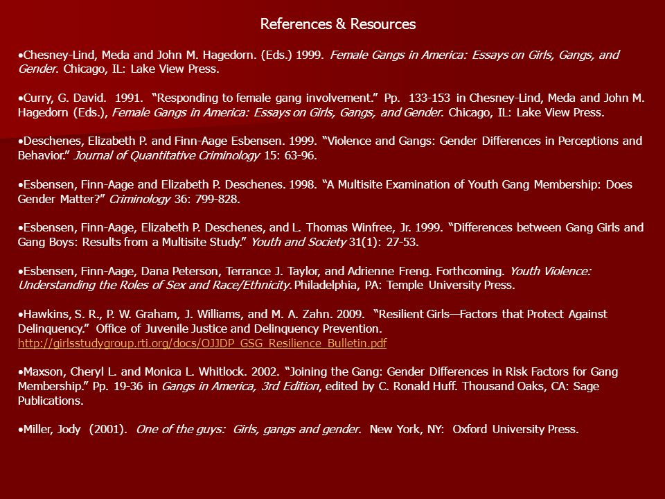 References & Resources Chesney-Lind, Meda and John M.