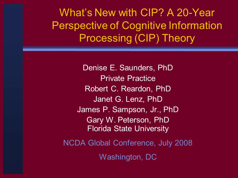 CIP Critiques Niles & Harris-Bowlsbey (2005): built on research in cognitive psychology, uses clear definitions of constructs, committed to practical applications; research growing but not extensive.