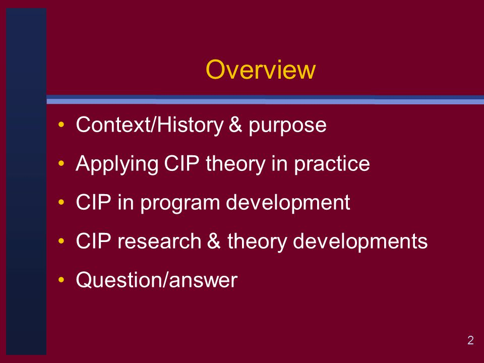 13 History and Purpose Analyzing the CIP bibliography –20 dissertations from 6 different universities –CIP applications: About 45 citations –CTI research: About 35 citations –About 50 refereed journal articles published