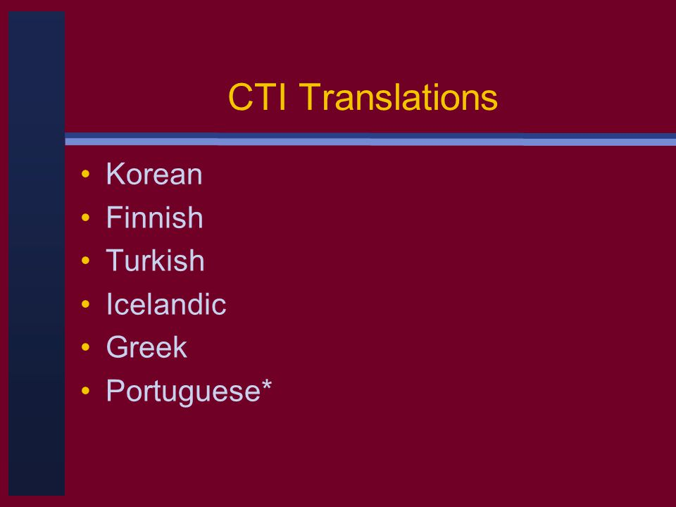 CTI Translations Korean Finnish Turkish Icelandic Greek Portuguese*