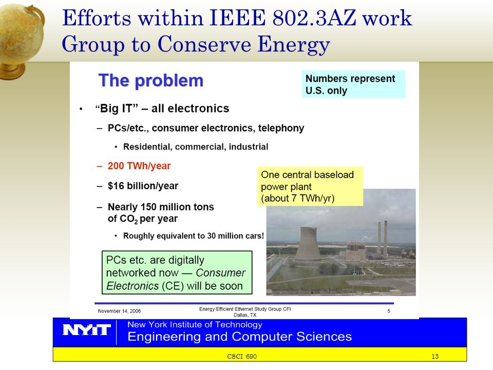 CSCI 690 13 Efforts within IEEE 802.3AZ work Group to Conserve Energy