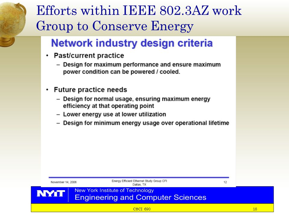 CSCI 690 18 Efforts within IEEE 802.3AZ work Group to Conserve Energy
