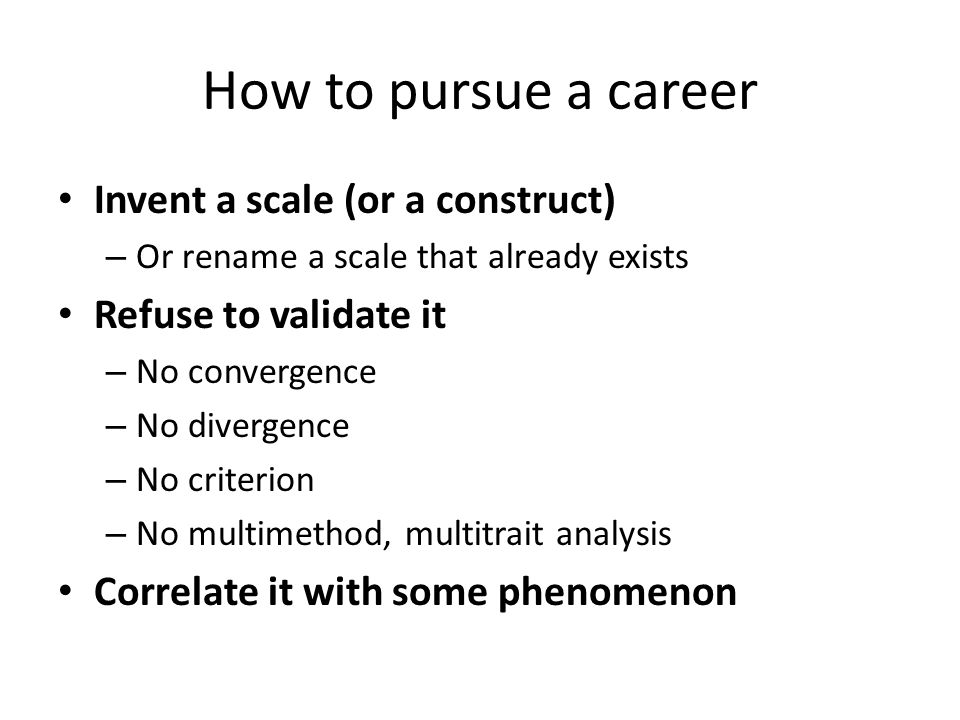How to pursue a career, continued Publish the paper Establish a small primate dominance hierarchy – Based on the scale – Climb the hierarchy Use statistics selectively – Very selectively Enjoy the fruits of your success.