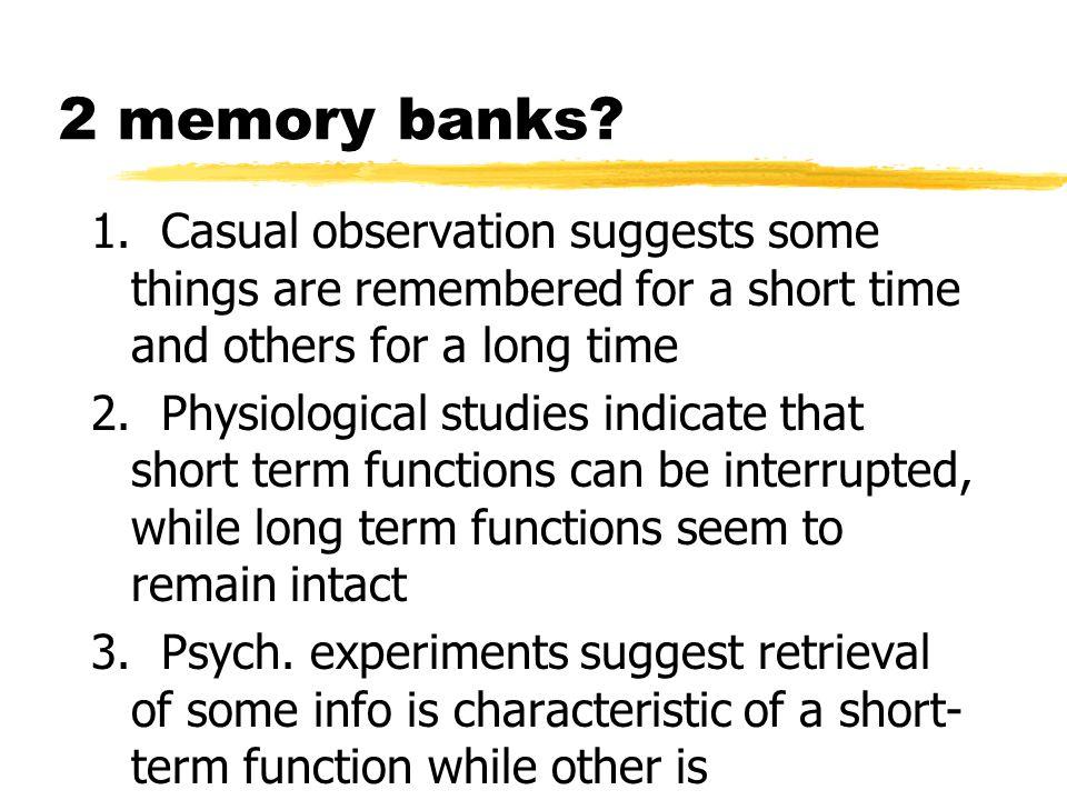2 memory banks. 1.