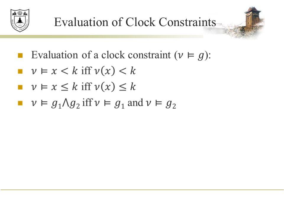 Evaluation of Clock Constraints