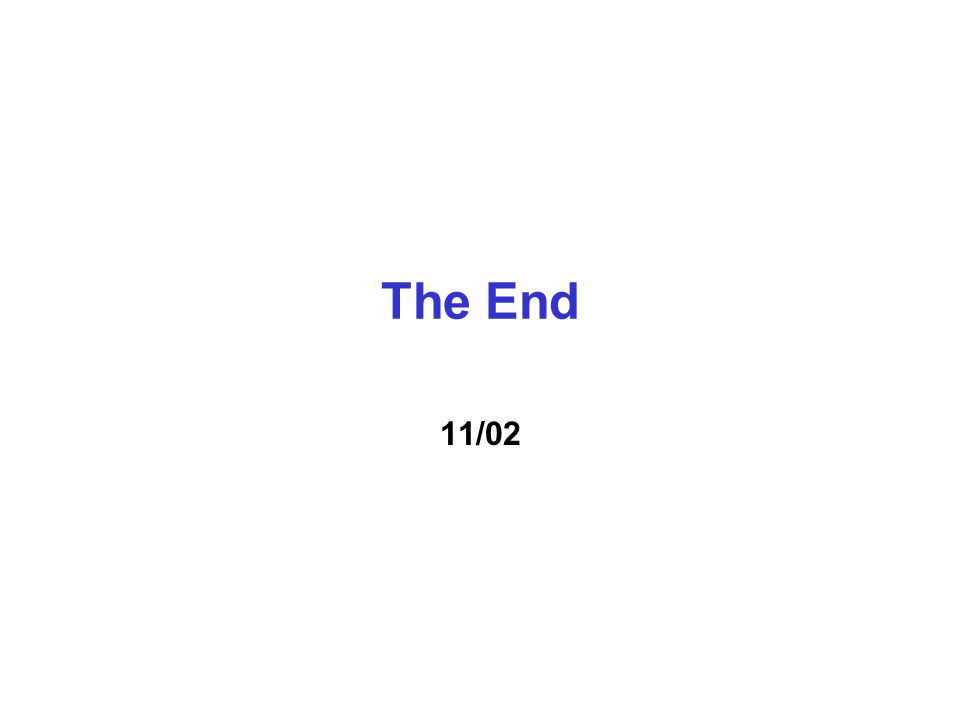 The End 11/02