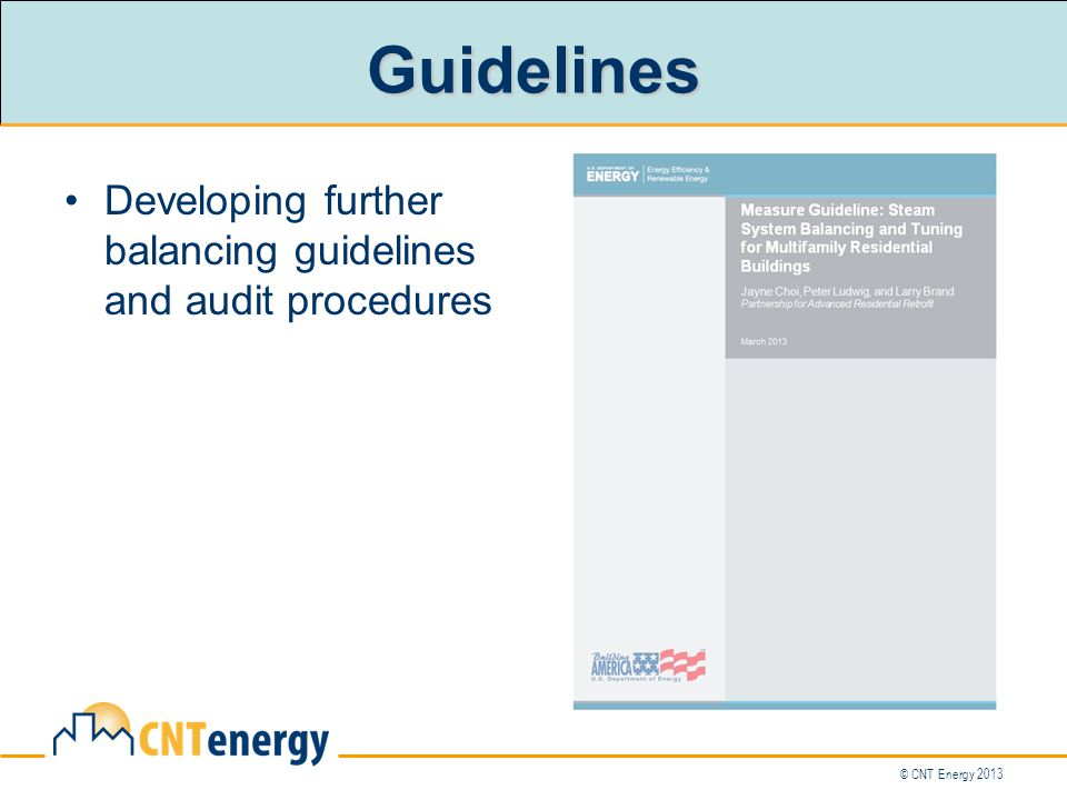 © CNT Energy 2013 Guidelines Developing further balancing guidelines and audit procedures