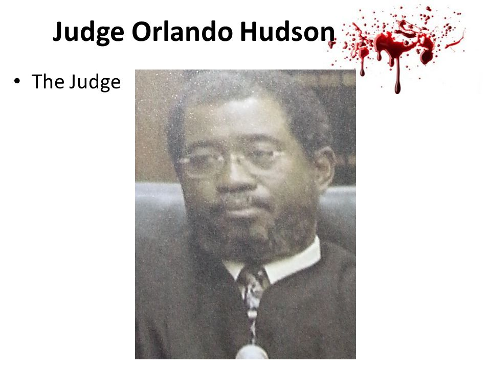 Judge Orlando Hudson The Judge