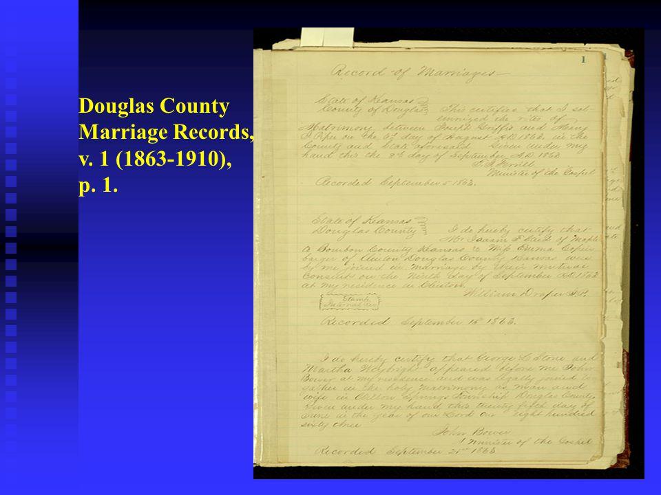 Douglas County Marriage Records, v. 1 (1863-1910), p. 1.
