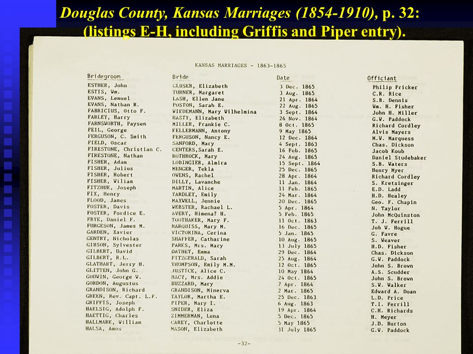 Douglas County, Kansas Marriages (1854-1910), p. 32: (listings E-H, including Griffis and Piper entry).