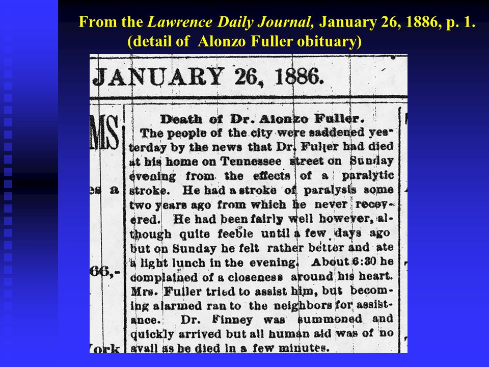 From the Lawrence Daily Journal, January 26, 1886, p. 1. (detail of Alonzo Fuller obituary)
