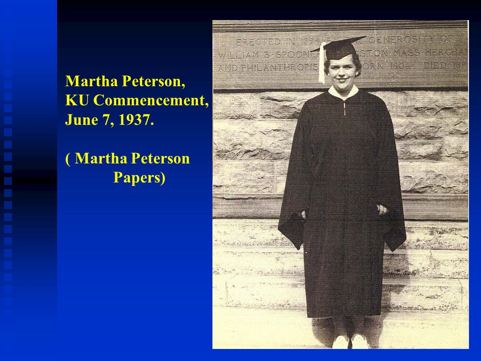 Martha Peterson, KU Commencement, June 7, 1937. ( Martha Peterson Papers)