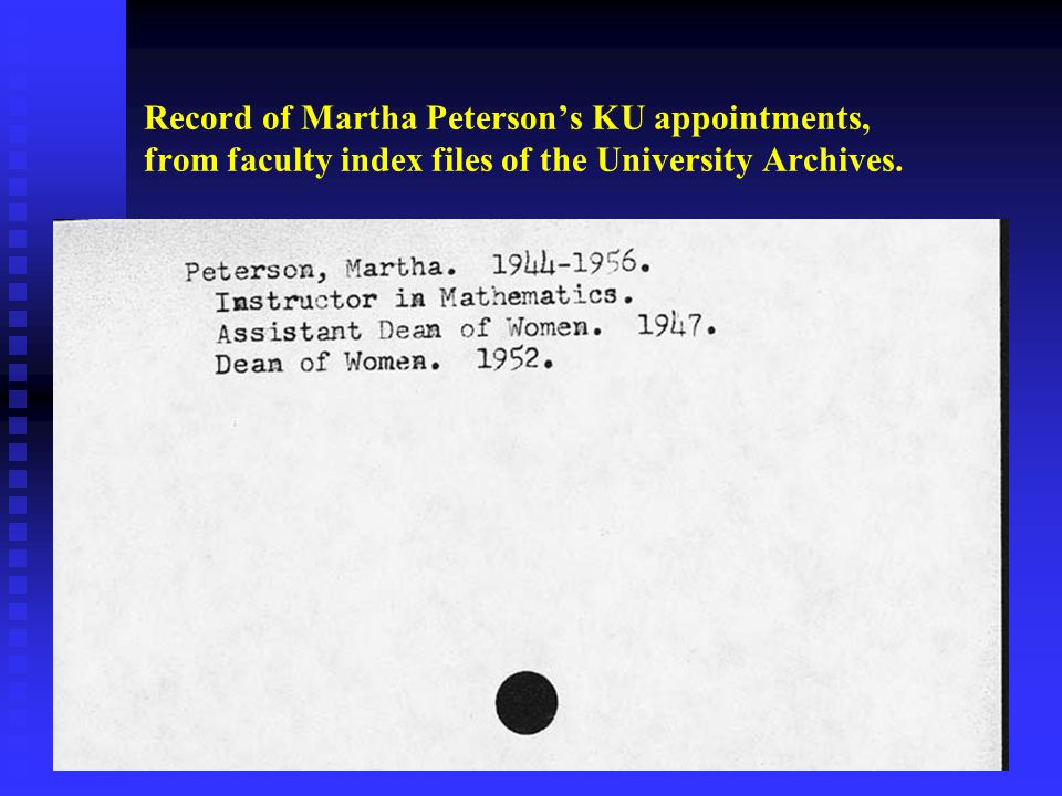 Record of Martha Peterson's KU appointments, from faculty index files of the University Archives.
