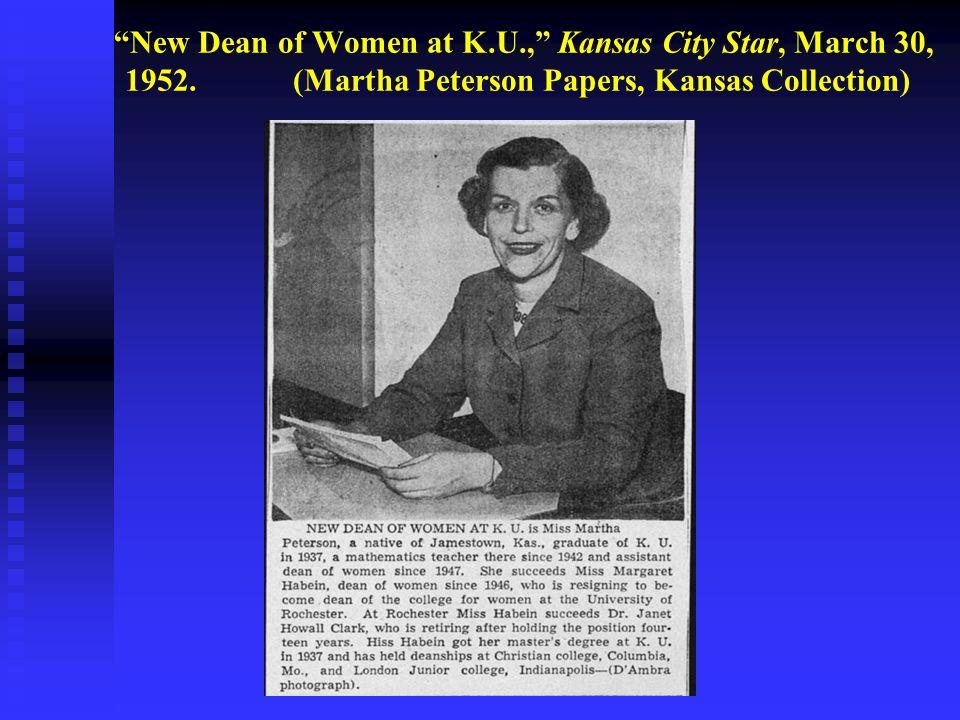 New Dean of Women at K.U., Kansas City Star, March 30, 1952.