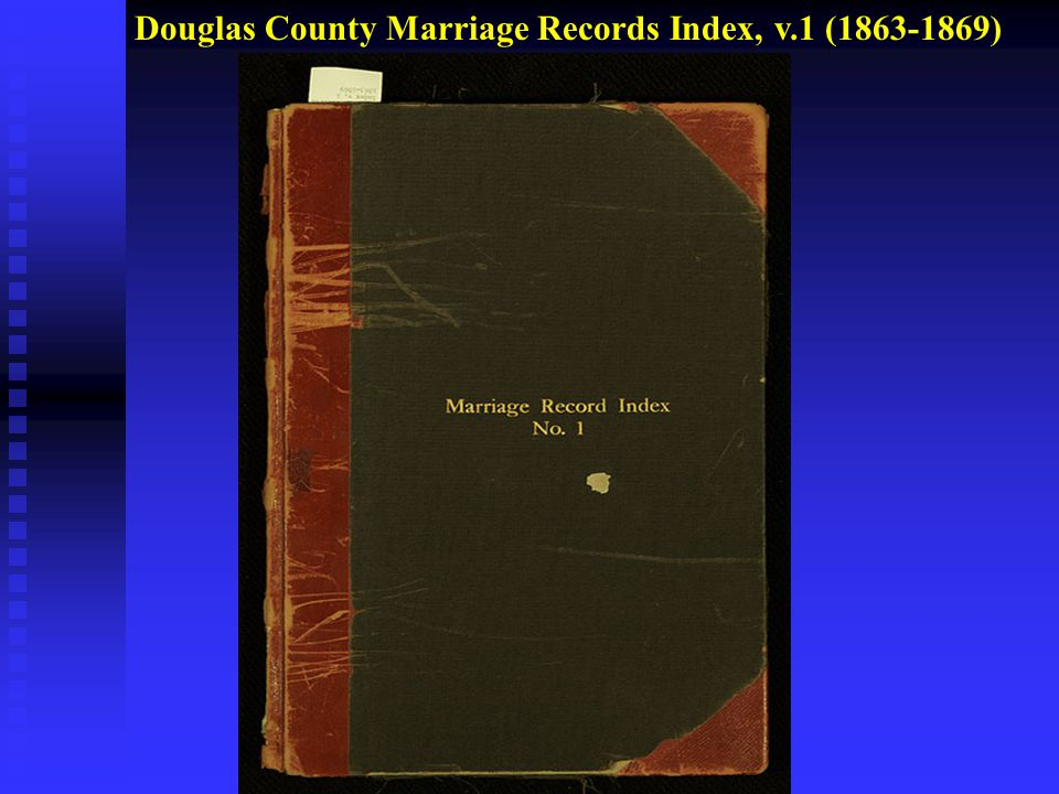 Douglas County Marriage Records Index, v.1 (1863-1869)