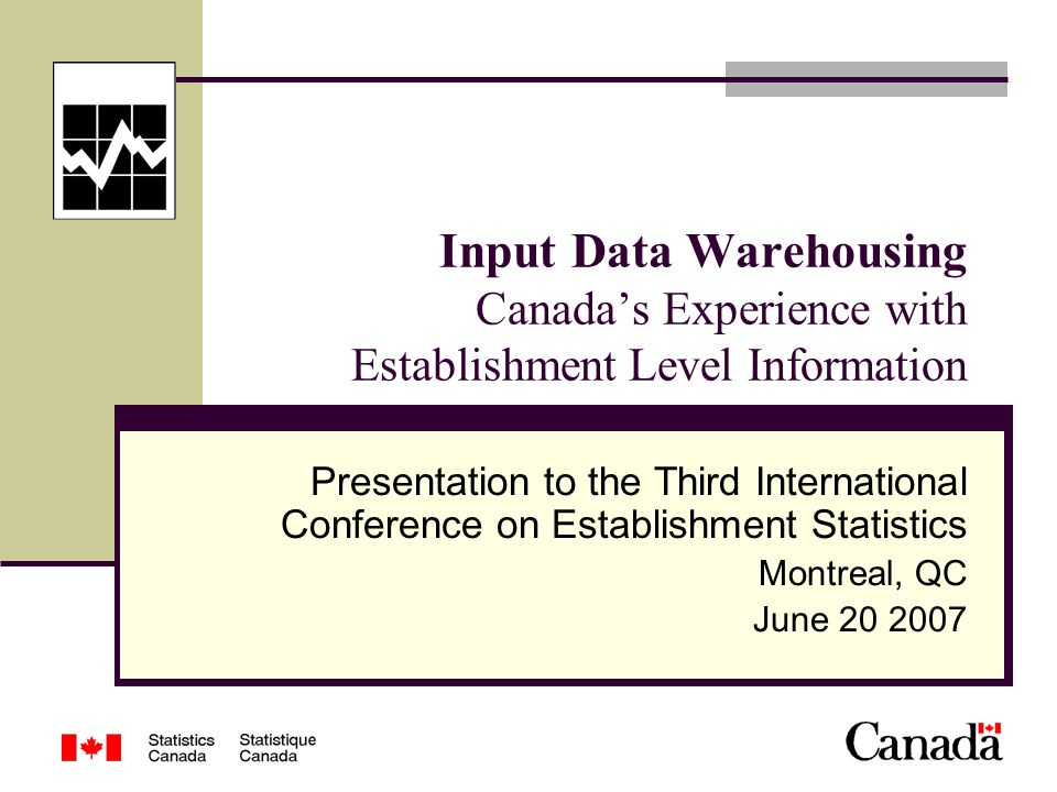 Overview Introduction of data warehousing as a concept Approaches to holding data Introduction to the Statistics Canada's Unified Enterprise Statistics (UES) Program Centralized warehousing of UES data Example of the data warehouse at work