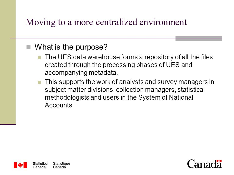 Moving to a more centralized environment What is the purpose.