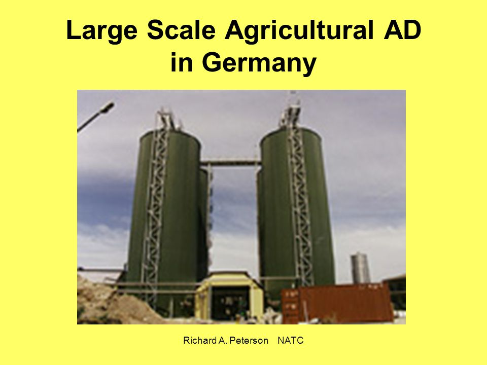 Richard A. Peterson NATC Large Scale Agricultural AD in Germany