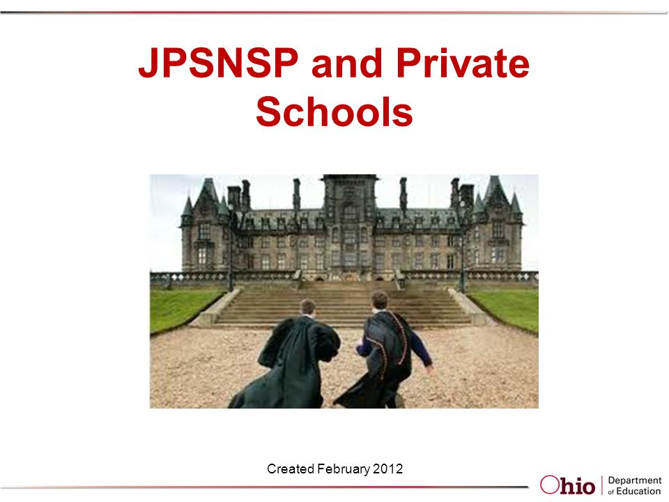 JPSNSP and Private Schools Created February 2012