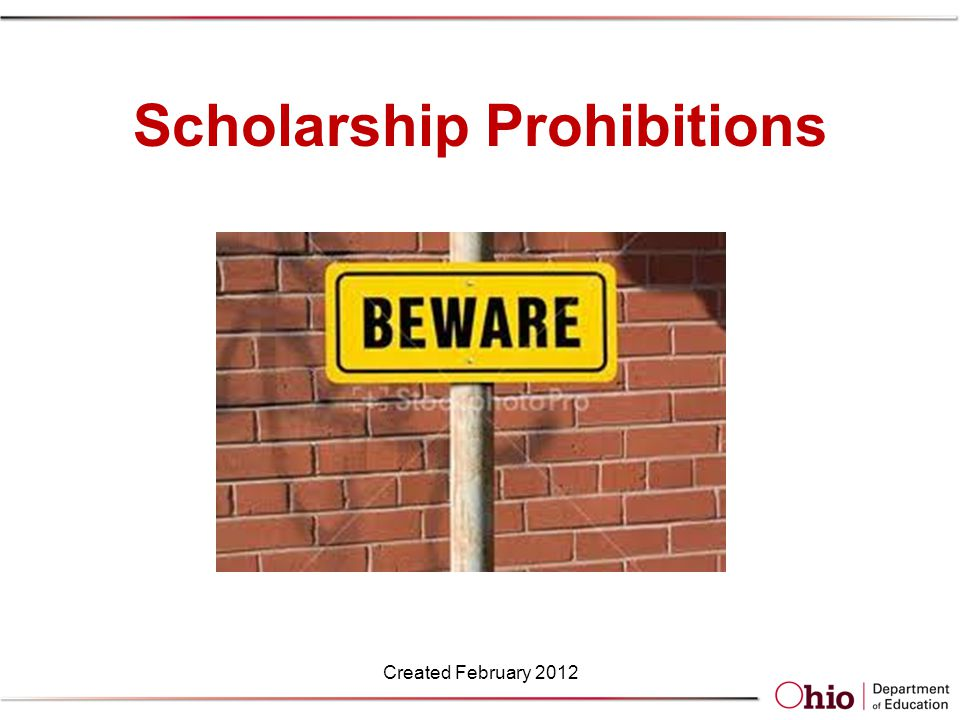 Termination of Eligibility If it is determined that the application made for the program contained false information that, had it been correct, would have caused the scholarship recipient to be ineligible for the program Created February 2012