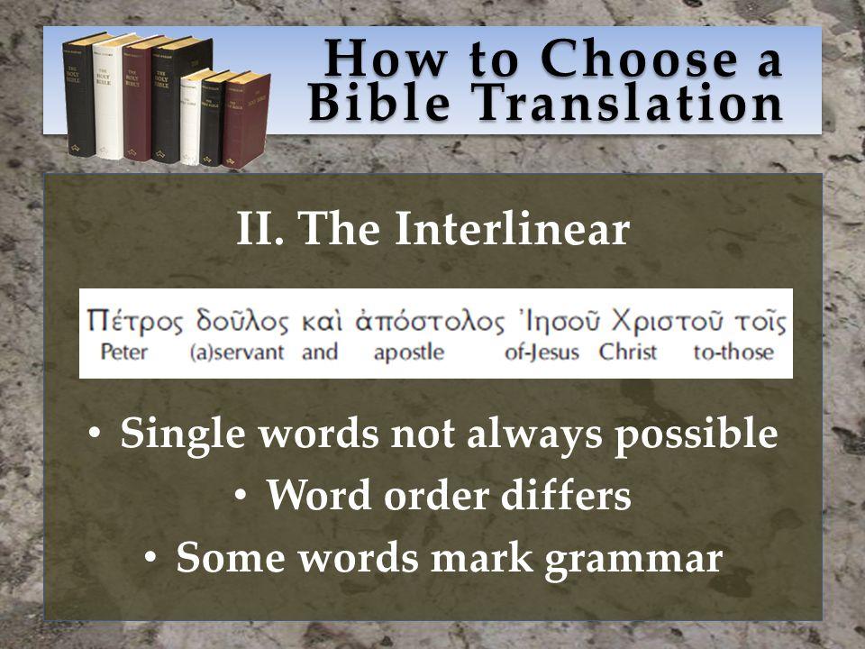 How to Choose a Bible Translation II.