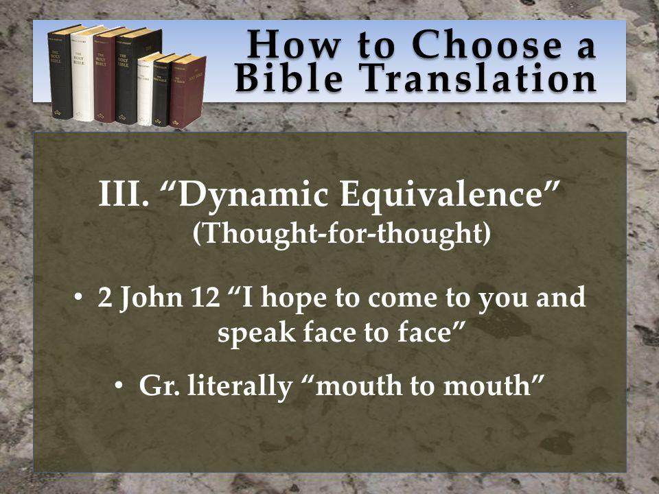 How to Choose a Bible Translation III.