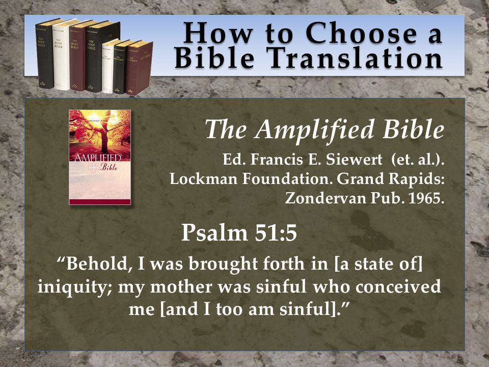 How to Choose a Bible Translation The Amplified Bible Ed.