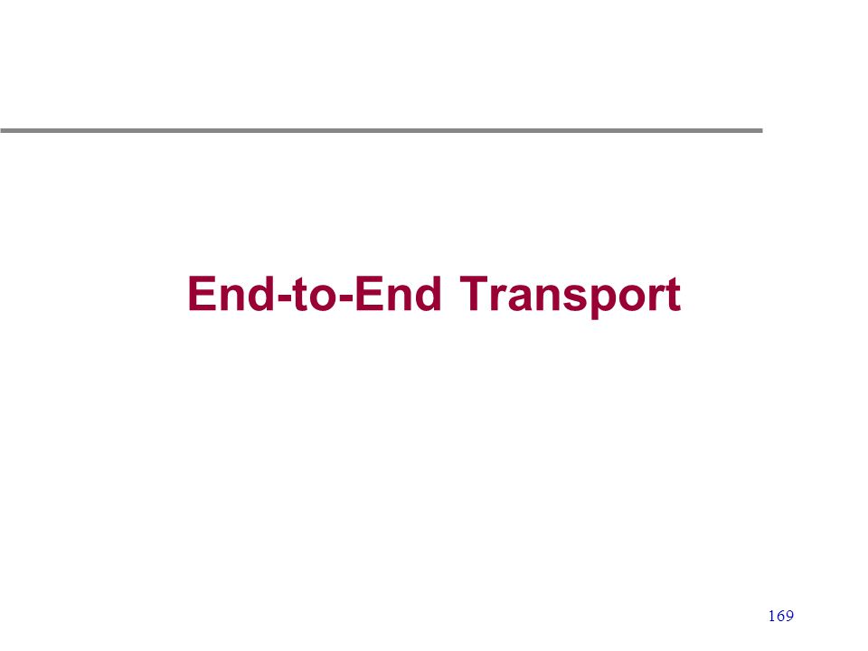 169 End-to-End Transport