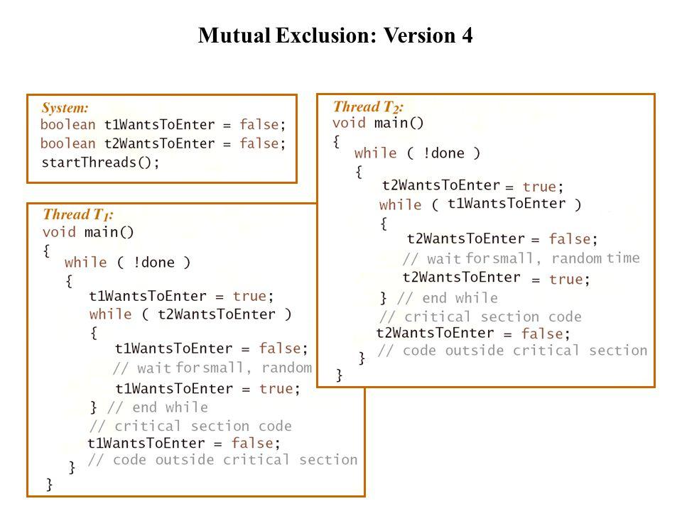 Mutual Exclusion: Version 5