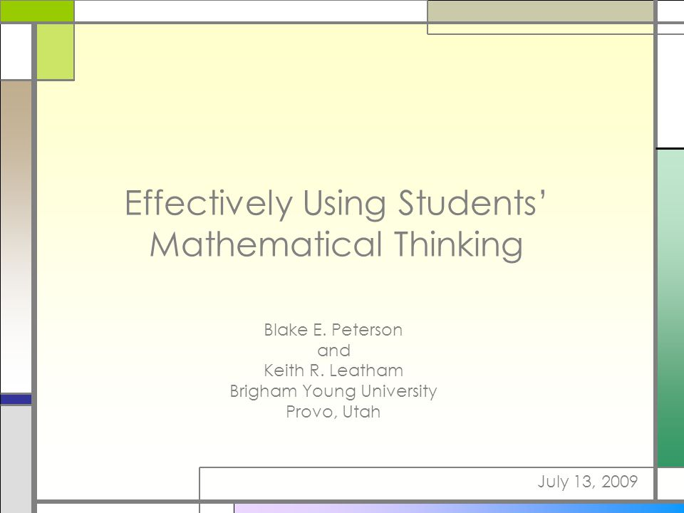 Effectively Using Students' Mathematical Thinking Blake E.
