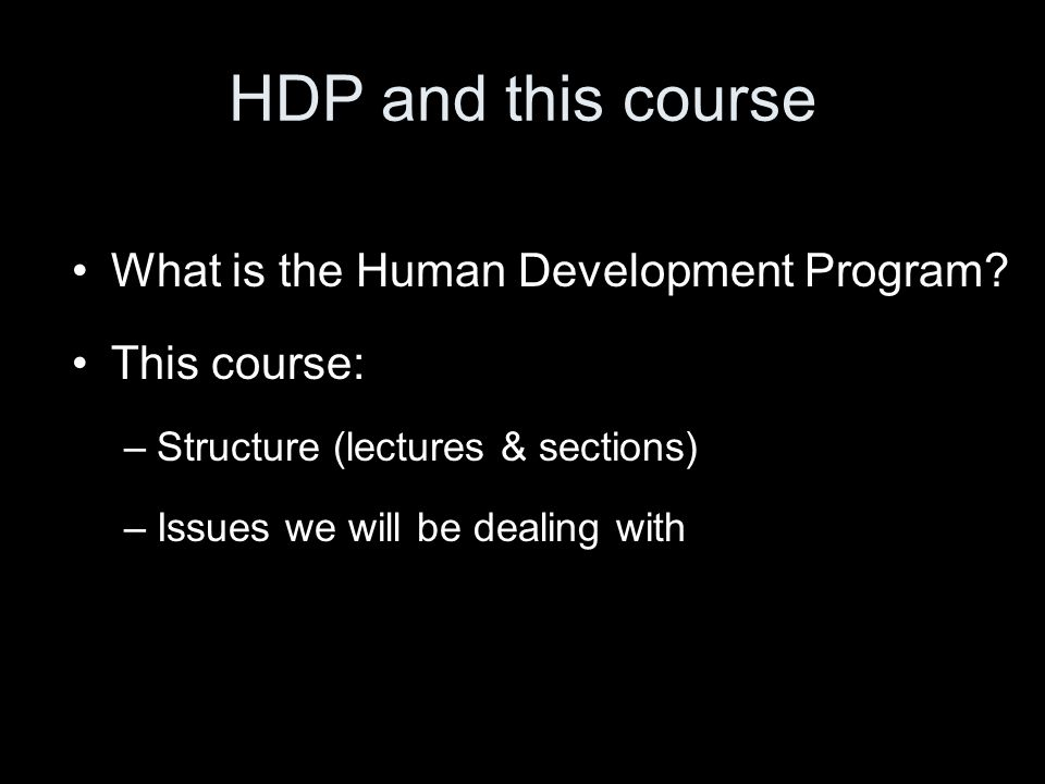 HDP and this course What is the Human Development Program.