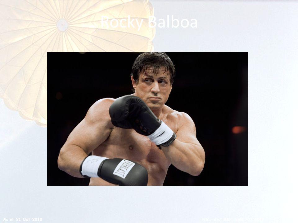 Rocky Balboa As of 21 Oct 2010 22 POC: ASC MRT, DSN 793-4847