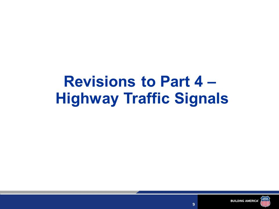 9 Revisions to Part 4 – Highway Traffic Signals